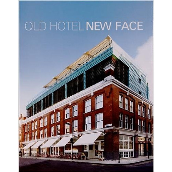 Old Hotel New Face – Hardcover