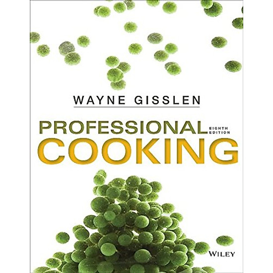 [Download Sách] Professional Cooking, 8Th Edition