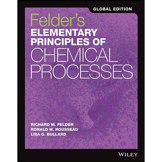 Elementary Principles Of Chemical Processes, 4Th Edition, Global Edition