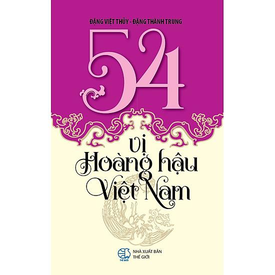 54 Vị Hoàng Hậu Việt Nam