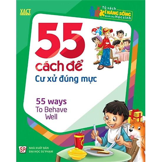 55 Cách Để Cư Xử Đúng Mực