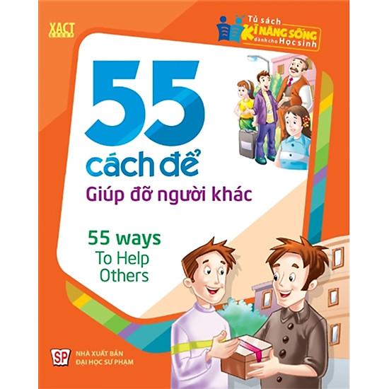 [Download Sách] 55 Cách Để Giúp Đỡ Người Khác