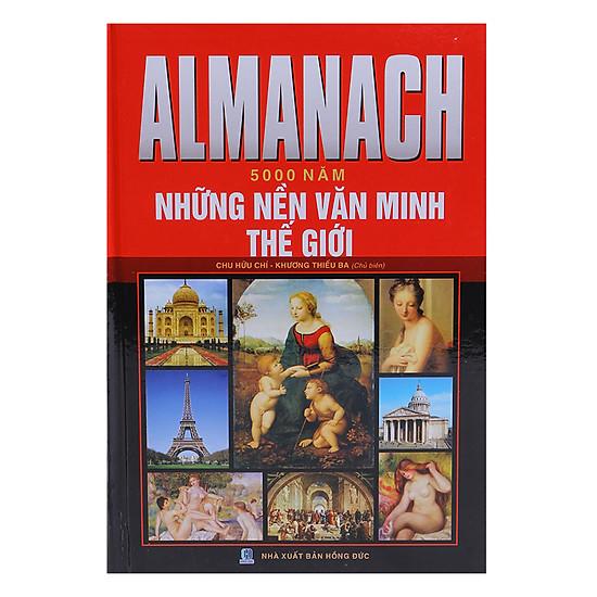 Almanach - 5000 Năm Những Nền Văn Minh Thế Giới