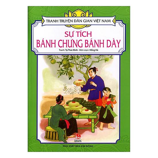 Tranh Truyện Dân Gian Việt Nam: Sự Tích Bánh Chưng Bánh Dày (Tái Bản 2017)
