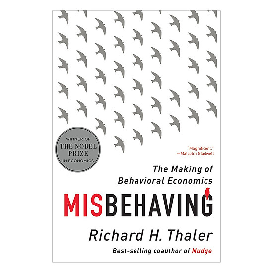 [Download Sách] Misbehaving: The Making Of Behavioral Economics
