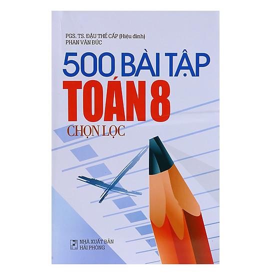[Download sách] 500 Bài Tập Toán 8 Chọn Lọc