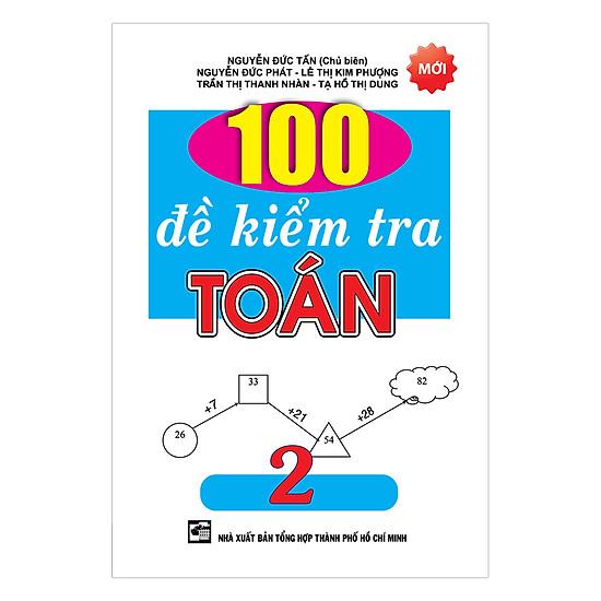 [Download Sách] 100 Đề Kiểm Tra Toán Lớp 2 (Tái Bản)