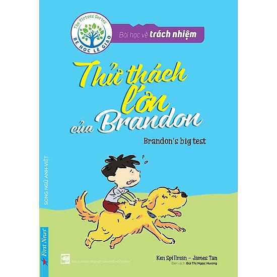Bài Học Về Trách Nhiệm – Thử Thách Lớn Của Brandon (Song Ngữ Anh – Việt)