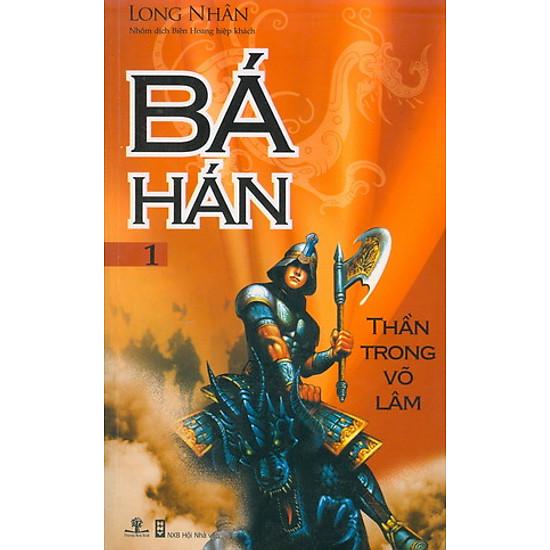 Bá Hán 1 – Thần Trong Võ Lâm