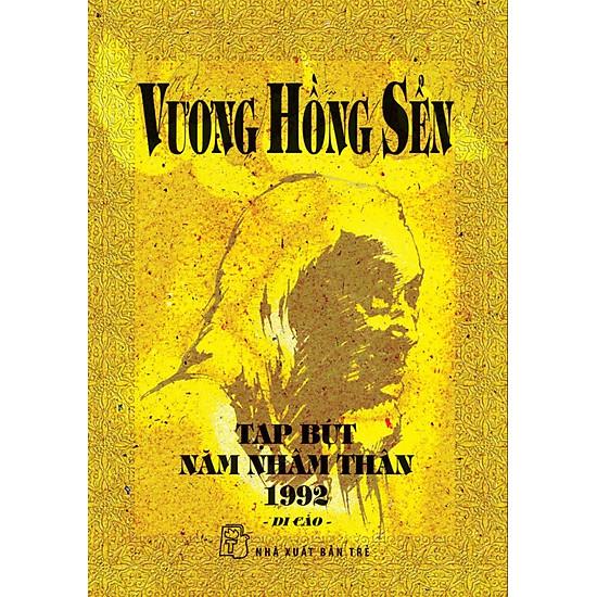 Vương Hồng Sển – Tạp Bút Năm Nhâm Thân 1992 (Di Cảo)
