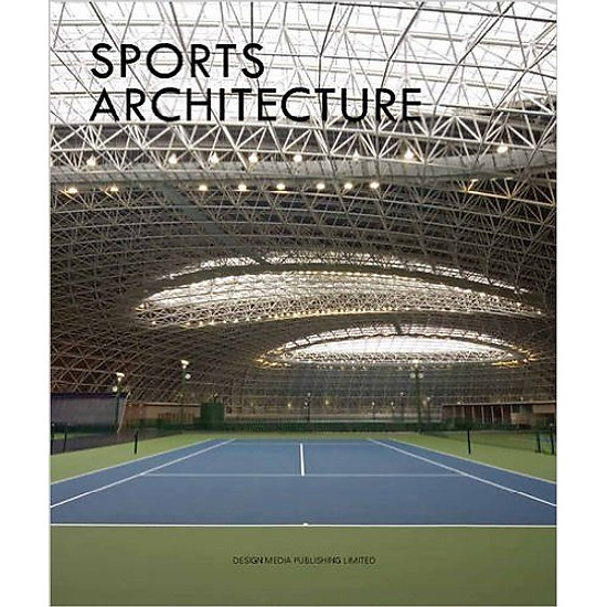 Sports Architecture – Hardcover