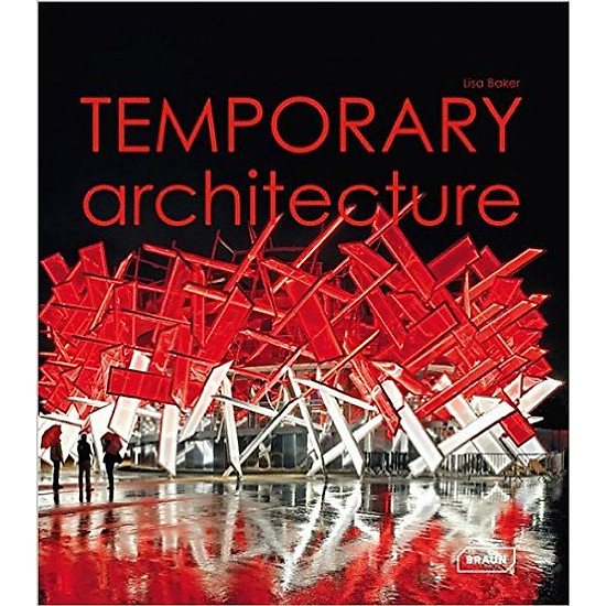 Temporary Architecture – Hardcover