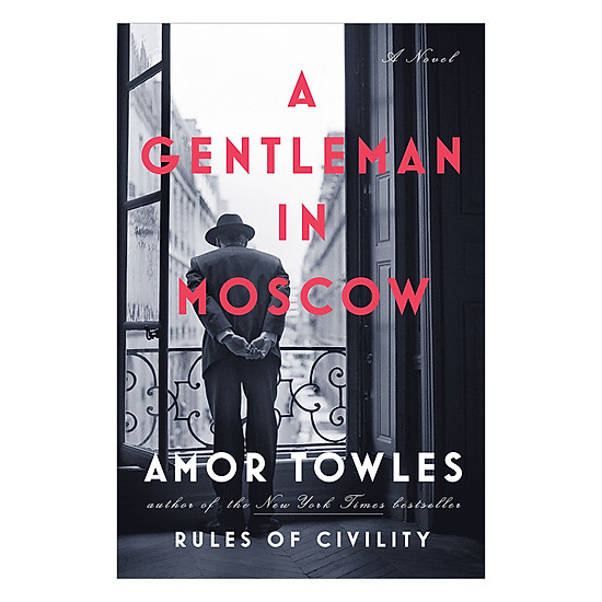 [Download Sách] A Gentleman In Moscow
