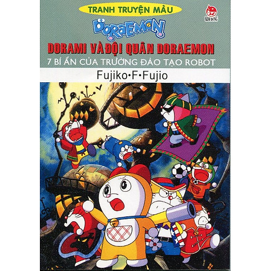 Dorami Và Đội Quân Doraemon - 7 Bí Ẩn Của Trường Đào Tạo Robot