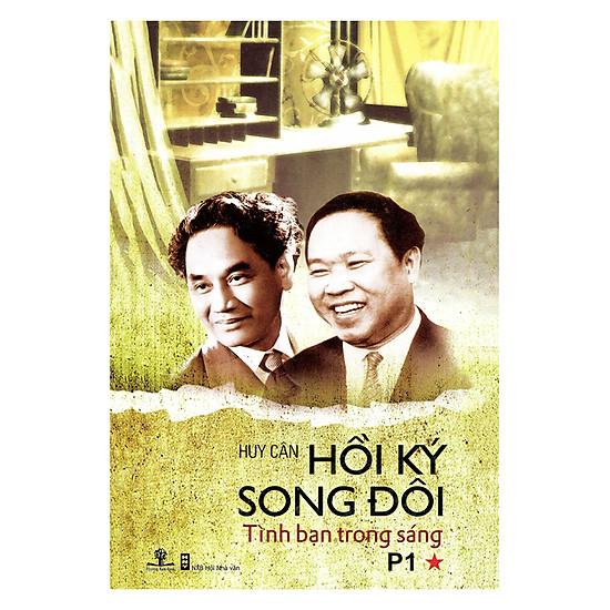 [Download Sách] Hồi Ký Song Đôi (Tập 1): Tình Bạn Trong Sáng