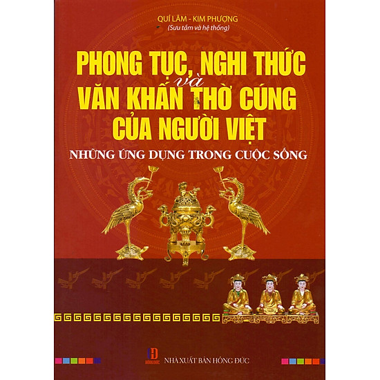 Phong Tục, Nghi Thức Và Văn Khấn Của Người Việt