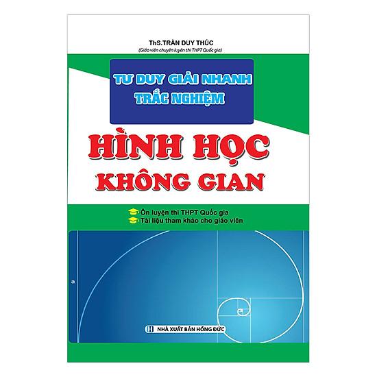 Tư Duy Giải Nhanh Trắc Nghiệm Hình Học Không Gian - EBOOK/PDF/PRC/EPUB