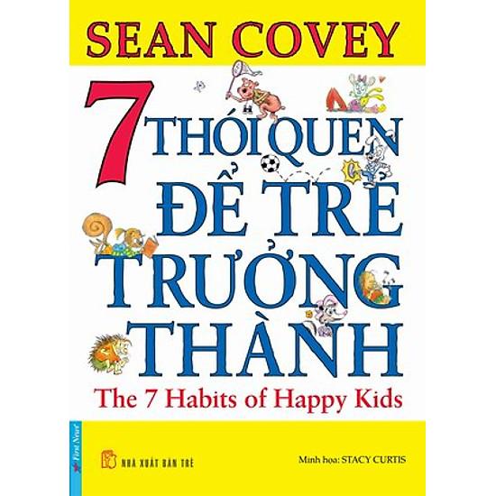 Hình ảnh download sách 7 Thói Quen Để Trẻ Trưởng Thành (Tái Bản)