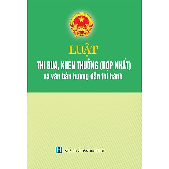[Download sách] Luật Thi Đua, Khen Thưởng (Hợp Nhất) Và Các Văn Bản Hướng Dẫn Thi Hành