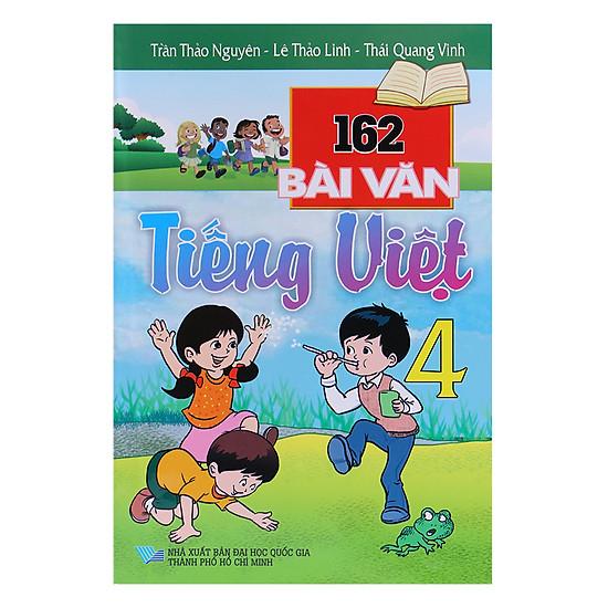 [Download Sách] 162 Bài Văn Tiếng Việt Lớp 4