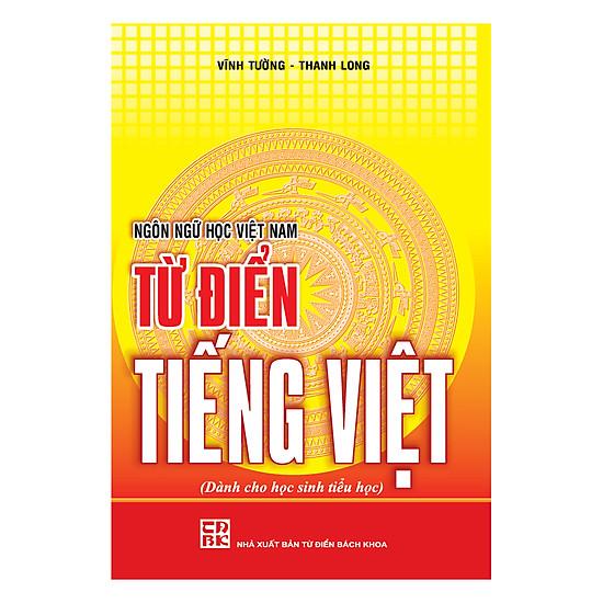 [Download Sách] Từ Điển Tiếng Việt Dành Cho Học Sinh