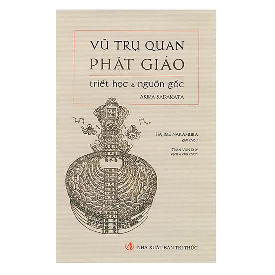 [Download Sách] Vũ Trụ Quan Phật Giáo - Triết Học Và Nguồn Gốc
