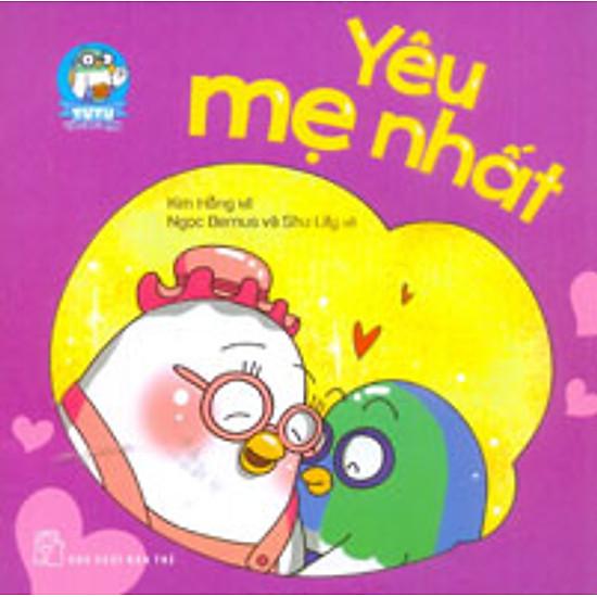 Yu Yu Và Các Bạn - Yêu Mẹ Nhất