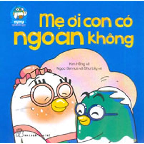 Yu Yu Và Các Bạn - Mẹ Ơi Con Có Ngoan Không