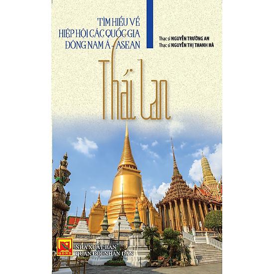 Tìm Hiểu Về Hiệp Hội Các Quốc Gia Đông Nam Á - Asean: Thái Lan - EBOOK/PDF/PRC/EPUB