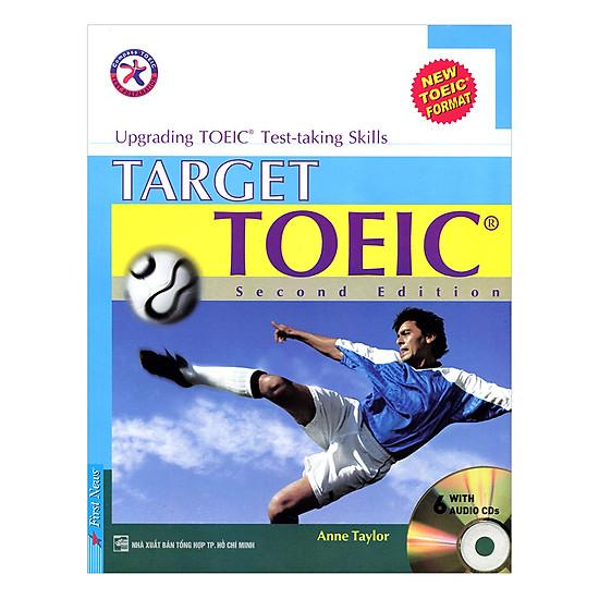 Target Toeic (Sách + 6CD) (Tái Bản 2017)