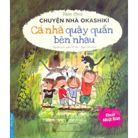 Hình ảnh download sách Chuyện Nhà Okashiki - Cả Nhà Quây Quần Bên Nhau