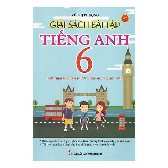 Giải Sách Bài Tập Tiếng Anh 6