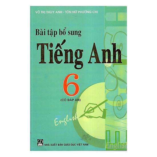 Bài Tập Bổ Sung Tiếng Anh 6 (Có Đáp Án)