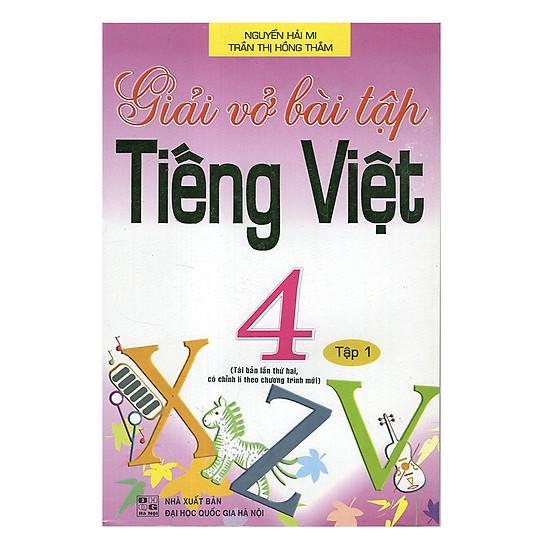 Giải Vở Bài Tập Tiếng Việt 4 - Tập 1 (Tái Bản)
