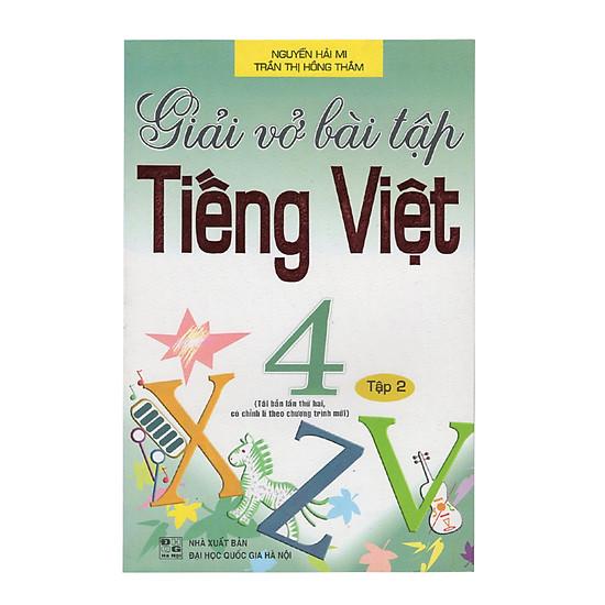Giải Vở Bài Tập Tiếng Việt 4 - Tập 2 (Tái Bản)