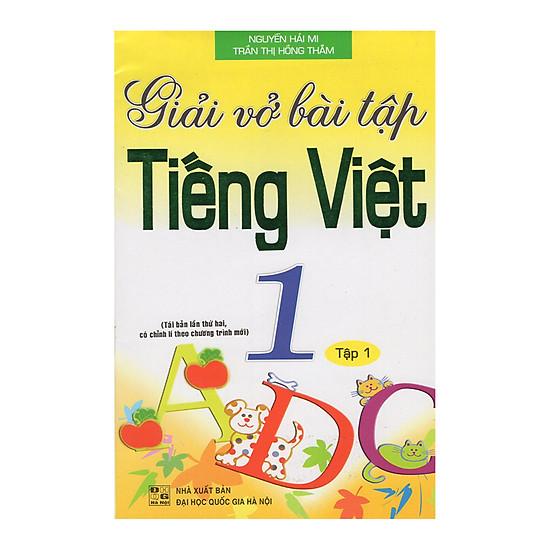 Giải Vở Bài Tập Tiếng Việt 1 - Tập 1 (Tái Bản)
