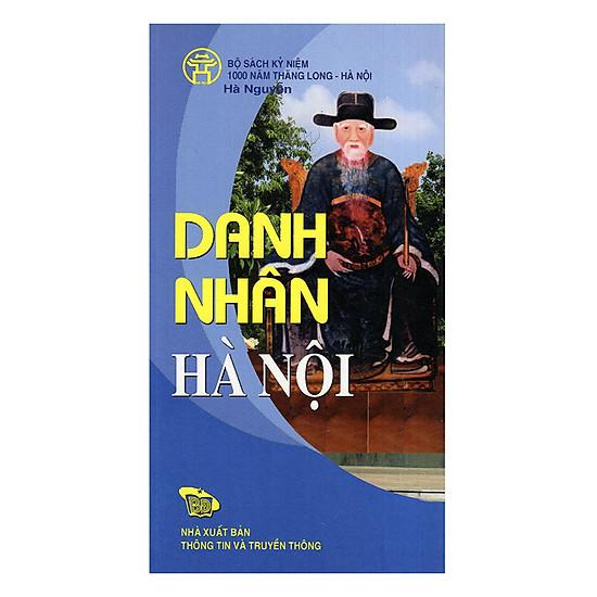 Danh Nhân Hà Nội - Hanoi Famous People (Bộ Sách Song Ngữ)