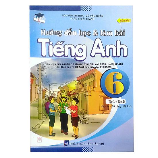 Hướng Dẫn Học Và Làm Bài Bài Tập Tiếng Anh Lớp 6