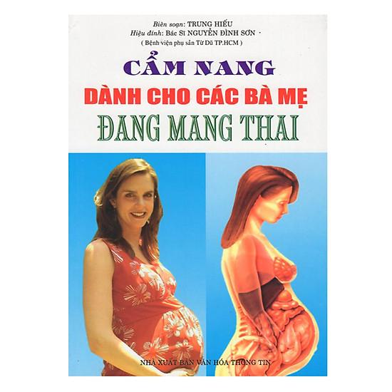 [Download Sách] Cẩm Nang Dành Cho Các Bà Mẹ Đang Mang Thai