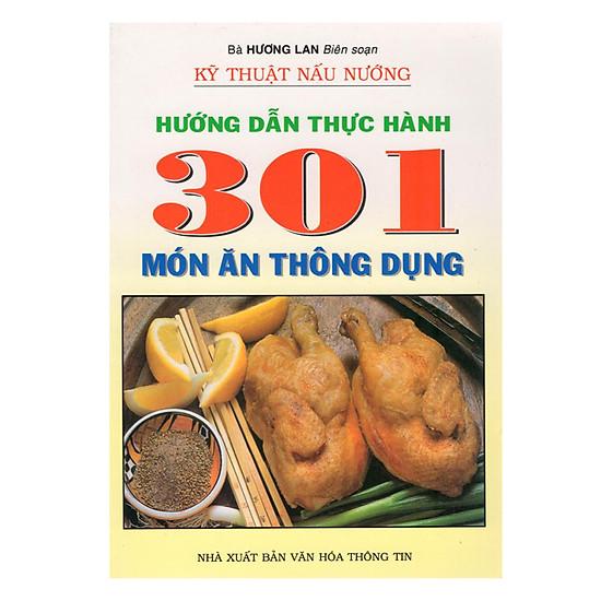 Hướng Dẫn Thực Hành 301 Món Ăn Thông Dụng