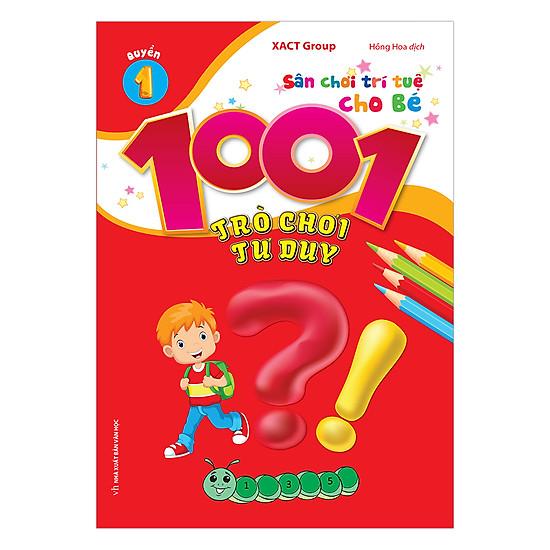 1001 Trò Chơi Tư Duy - Quyển 1