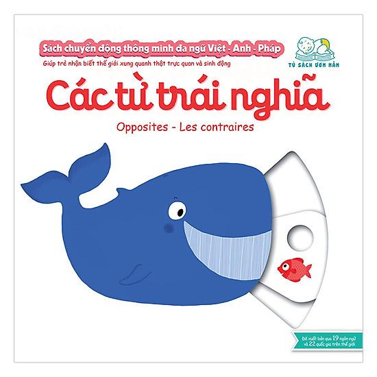 [Download Sách] Sách Chuyển Động Thông Minh Đa Ngữ Việt - Anh - Pháp: Các Từ Trái Nghĩa