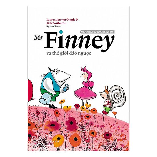 [Download sách] Mr Finney Và Thế Giới Đảo Ngược