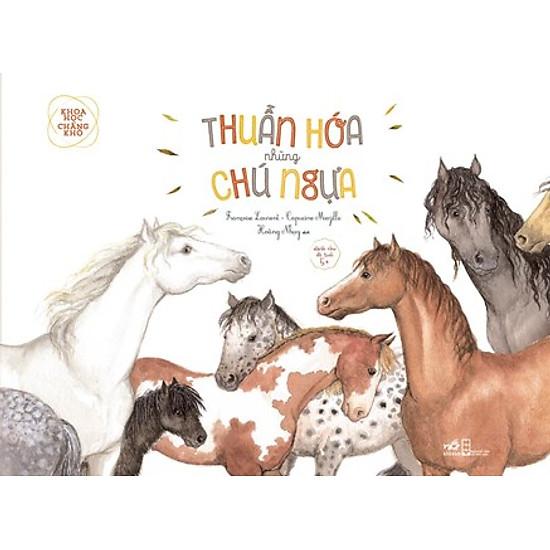 Khoa Học Chẳng Khó – Thuần Hóa Những Chú Ngựa