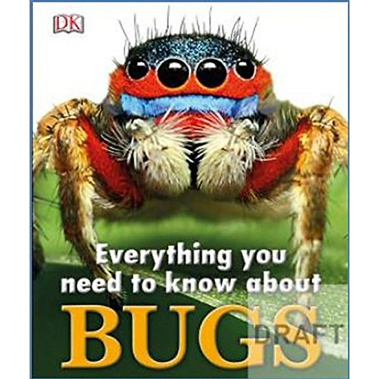 Download sách Everything You Need To Know About Bugs
