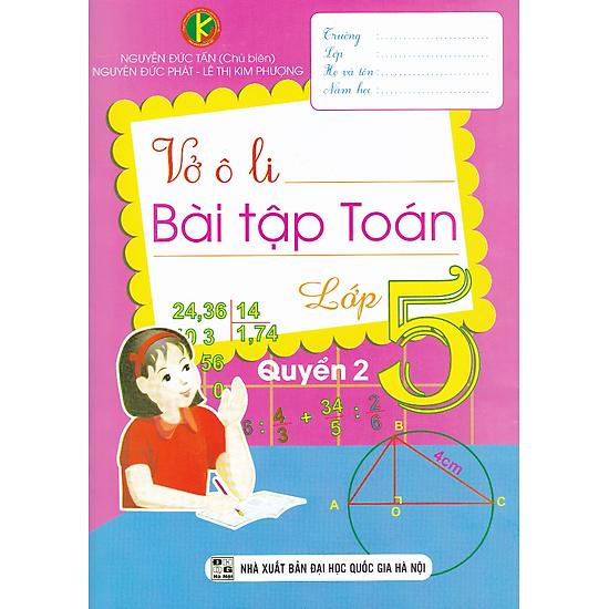 Vở Ô Li Bài Tập Toán Lớp 5 (Quyển 2) (Khang Việt)