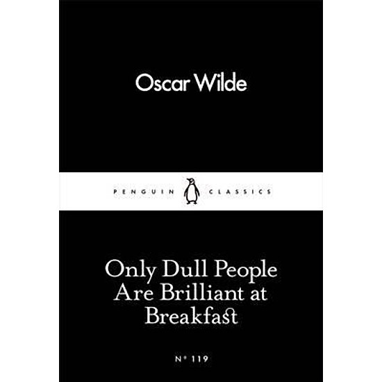 [Download sách] Only Dull People Are Brilliant At Breakfast
