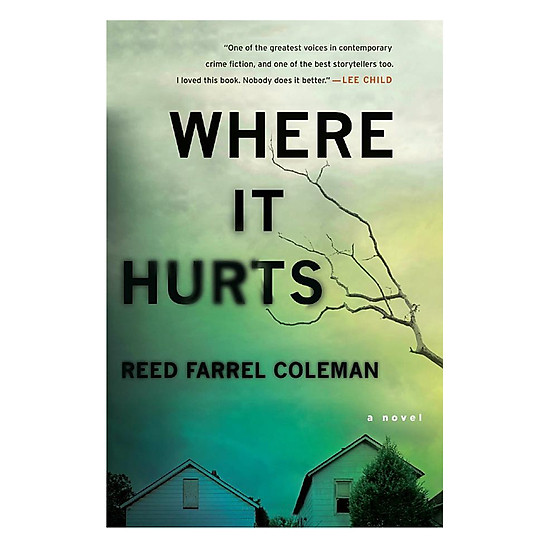 [Download Sách] Where It Hurts (A Novel)