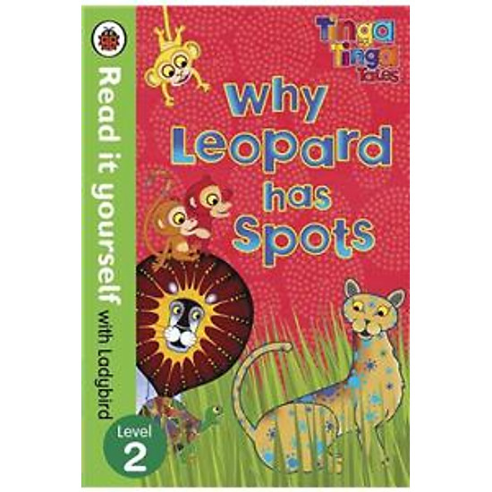 Read It Yourself With Ladybird Tinga Tinga Tales: Why Leopard Has Spots