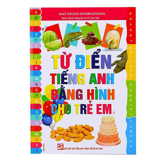 Từ Điển Tiếng Anh Bằng Hình Cho Trẻ Em (Tập 3)